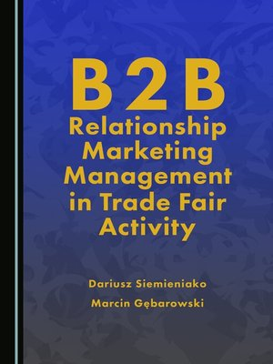 cover image of B2B Relationship Marketing Management in Trade Fair Activity