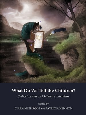 essays on childrens literature The children's literature awarded annually by the chla to recognize the contributions of an outstanding edited collection of essays to children's literature.