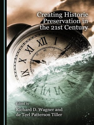 cover image of Creating Historic Preservation in the 21st Century