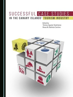 cover image of Successful Case Studies in the Canary Islands' Tourism Industry