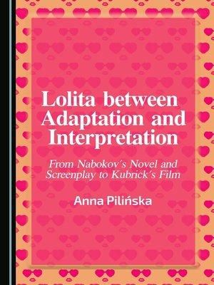 cover image of Lolita between Adaptation and Interpretation