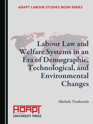 cover image of Labour Law and Welfare Systems in an Era of Demographic, Technological, and Environmental Changes