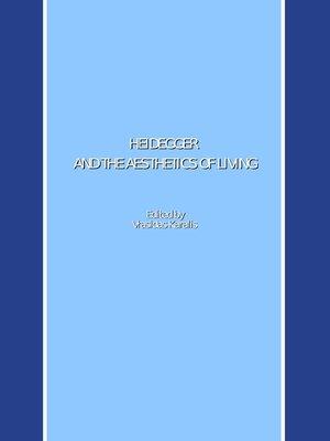 cover image of Heidegger and the Aesthetics of Living