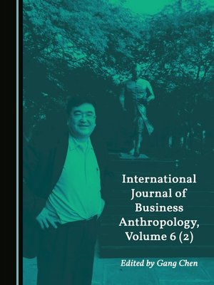 cover image of International Journal of Business Anthropology, Volume 6 (2)