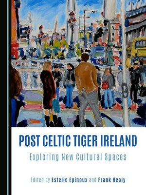 cover image of Post Celtic Tiger Ireland