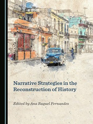 cover image of Narrative Strategies in the Reconstruction of History