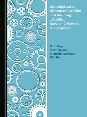 cover image of Administrative System Innovation and Building a Public Service-Oriented Government
