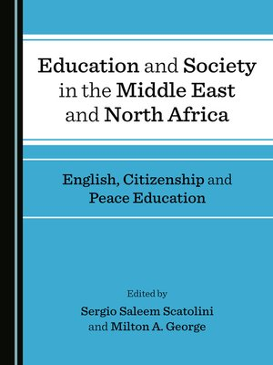 cover image of Education and Society in the Middle East and North Africa: English, Citizenship and Peace Education