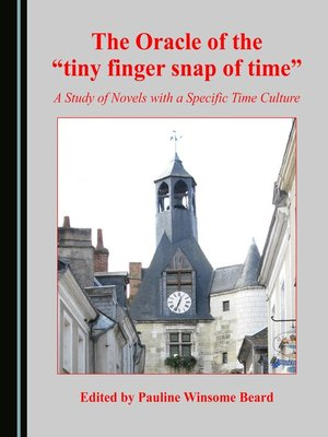 "cover image of The Oracle of the ""tiny finger snap of time"""