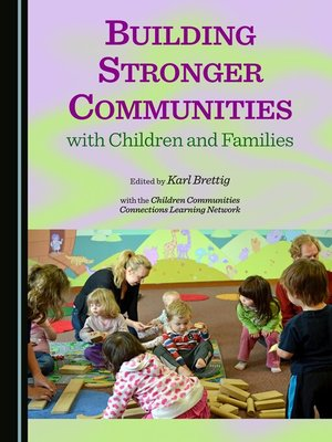 strong families build strong communities essay When families are involved  increasing family involvement in children's education is also an important  and communities can work together to build strong.