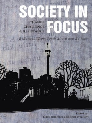 cover image of Society in Focus—Change, Challenge and Resistance