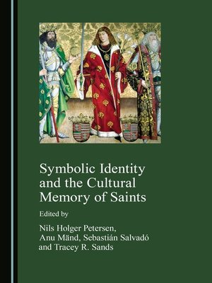 cover image of Symbolic Identity and the Cultural Memory of Saints