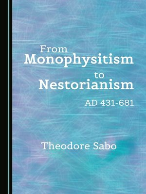 cover image of From Monophysitism to Nestorianism
