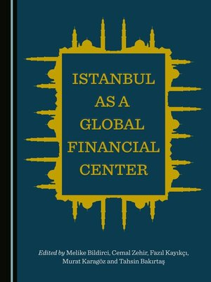 cover image of Istanbul as a Global Financial Center