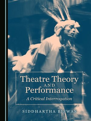 cover image of Theatre Theory and Performance