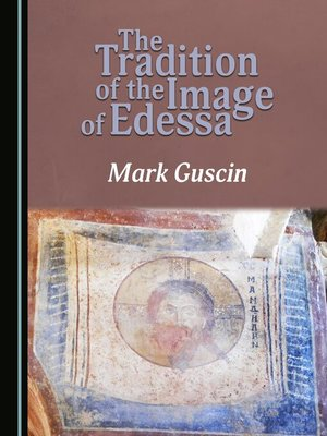 cover image of The Tradition of the Image of Edessa