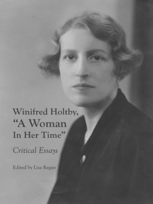"""cover image of Winifred Holtby, """"A Woman In Her Time"""""""