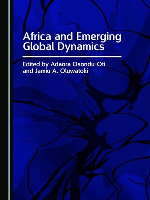 cover image of Africa and Emerging Global Dynamics