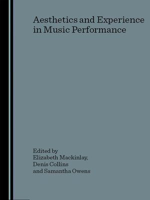cover image of Aesthetics and Experience in Music Performance