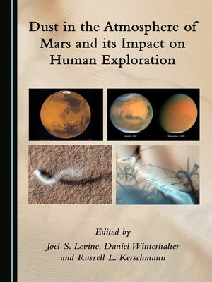 cover image of Dust in the Atmosphere of Mars and its Impact on Human Exploration