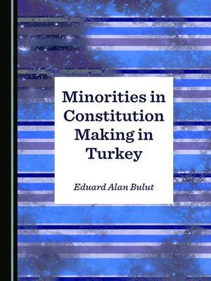cover image of Minorities in Constitution Making in Turkey