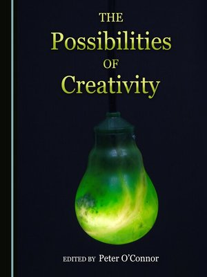 cover image of The Possibilities of Creativity
