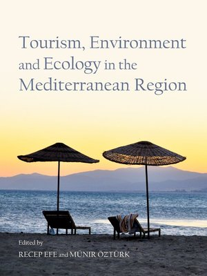 cover image of Tourism, Environment and Ecology in the Mediterranean Region