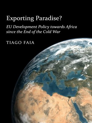 cover image of Exporting Paradise? EU Development Policy towards Africa since the End of the Cold War