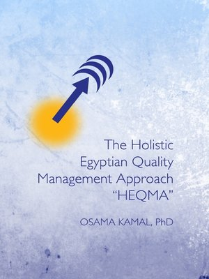 "cover image of The Holistic Egyptian Quality Management Approach ""HEQMA"""