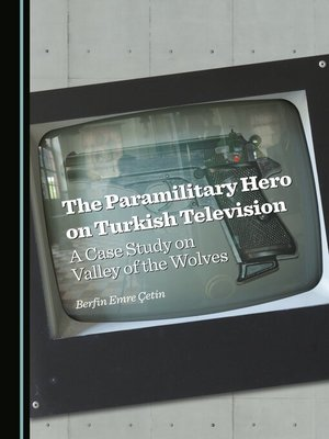 cover image of The Paramilitary Hero on Turkish Television
