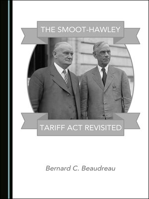 cover image of The Smoot-Hawley Tariff Act Revisited