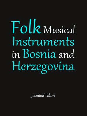 cover image of Folk Musical Instruments in Bosnia and Herzegovina