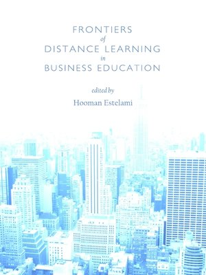 cover image of Frontiers of Distance Learning in Business Education