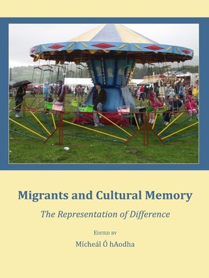 cover image of Migrants and Cultural Memory