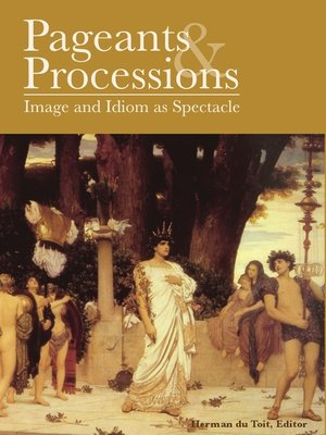 cover image of Pageants and Processions