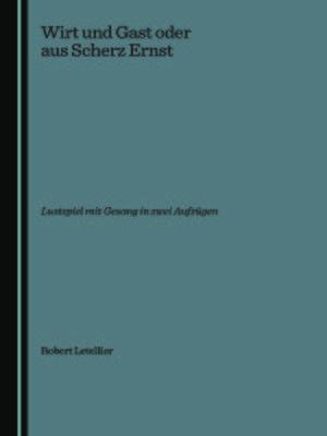 cover image of Wirt und Gast oder aus Scherz Ernst