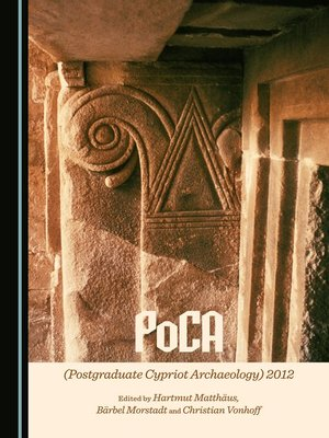 cover image of PoCA (Postgraduate Cypriot Archaeology) 2012
