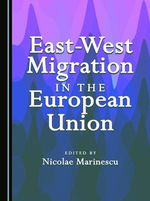 cover image of East-West Migration in the European Union