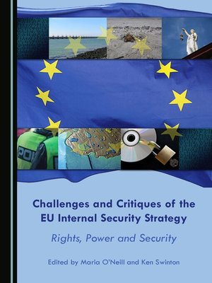 cover image of Challenges and Critiques of the EU Internal Security Strategy