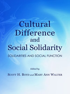 cover image of Cultural Difference and Social Solidarity