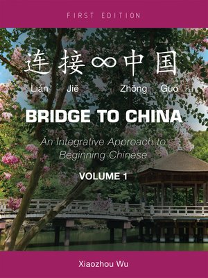 cover image of Bridge to China, Volume 1