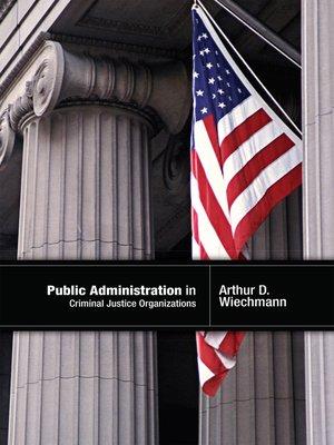 ethics for a criminal justice career essay