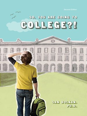 cover image of So, You are Going to College?!