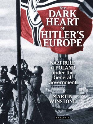 cover image of The Dark Heart of Hitler's Europe
