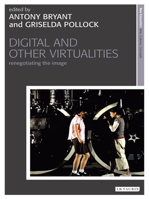 cover image of Digital and Other Virtualities