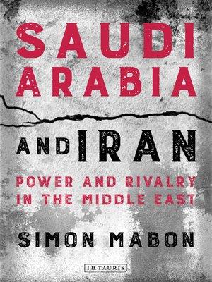 cover image of Saudi Arabia and Iran