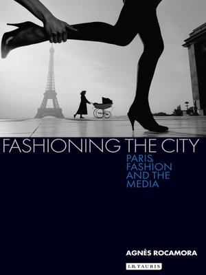 cover image of Fashioning the City