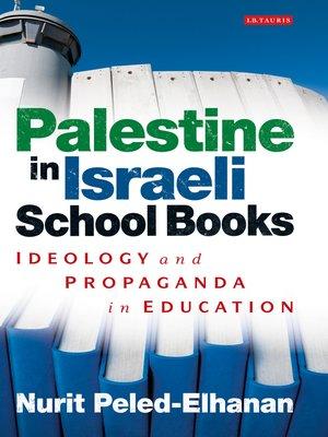 cover image of Palestine in Israeli School Books