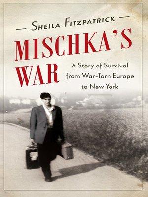 cover image of Mischka's War