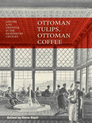 cover image of Ottoman Tulips, Ottoman Coffee